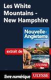 Téléchargez le livre numérique:  Les White Mountains - New Hampshire