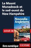 Téléchargez le livre numérique:  Le Mount Monadnock et le sud-ouest du New Hampshire