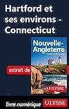 Téléchargez le livre numérique:  Hartford et ses environs - Connecticut