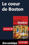 Téléchargez le livre numérique:  Le coeur de Boston