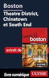Téléchargez le livre numérique:  Boston - Theatre District, Chinatown et South End