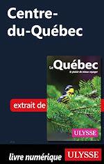 Télécharger le livre :  Centre-du-Québec