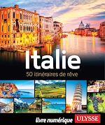 Télécharger le livre :  Italie - 50 itinéraires de rêve
