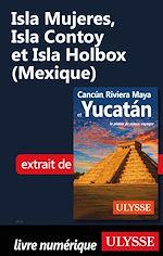 Télécharger le livre :  Isla Mujeres, Isla Contoy et Isla Holbox (Mexique)