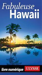 Télécharger le livre :  Fabuleuse Hawaii