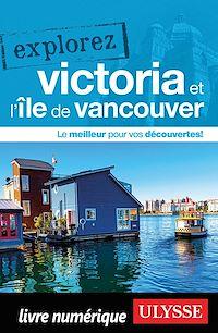 Téléchargez le livre :  Explorez Victoria et l'île de Vancouver