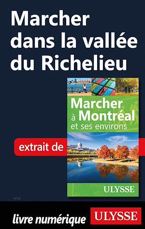 Téléchargez le livre :  Marcher dans la vallée du Richelieu