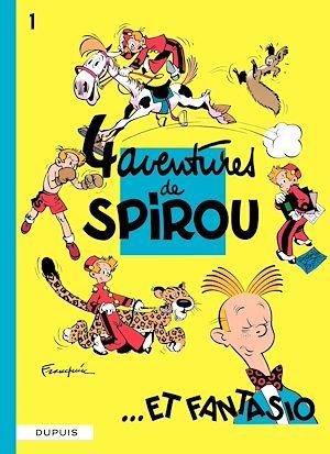 Téléchargez le livre :  Spirou et Fantasio - Tome 1 - 4 AVENTURES DE SPIROU ET FANTASIO