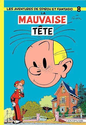 Téléchargez le livre :  Spirou et Fantasio - Tome 8 - La mauvaise tête