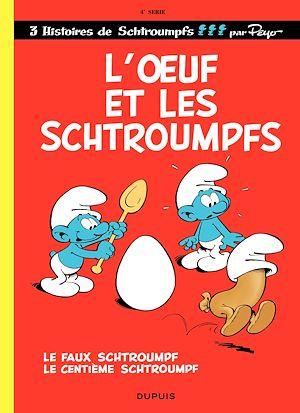 Téléchargez le livre :  Les Schtroumpfs - tome 04 - L'Oeuf et les Schtroumpfs
