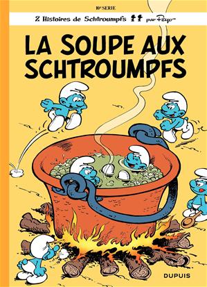 Téléchargez le livre :  Les Schtroumpfs - tome 10 - La Soupe aux Schtroumpfs