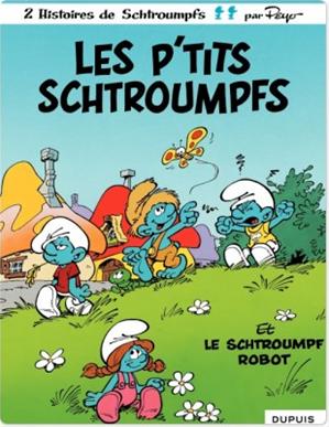 Téléchargez le livre :  Les Schtroumpfs - tome 13 - Les P'tits Schtroumpfs