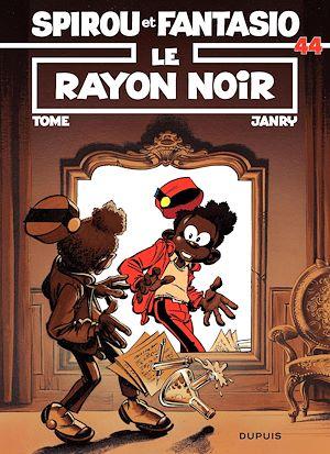 Téléchargez le livre :  Spirou et Fantasio - Tome 44 - LE RAYON NOIR
