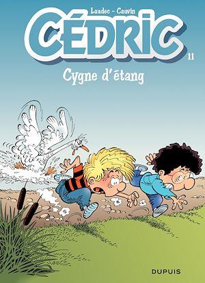 Téléchargez le livre :  Cédric - 11 - CYGNE D'ETANG