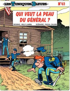 Téléchargez le livre :  Les Tuniques Bleues - Tome 42 - QUI VEUT LA PEAU DU GENERAL ?