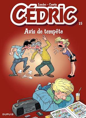Téléchargez le livre :  Cédric - 15 - AVIS DE TEMPETE