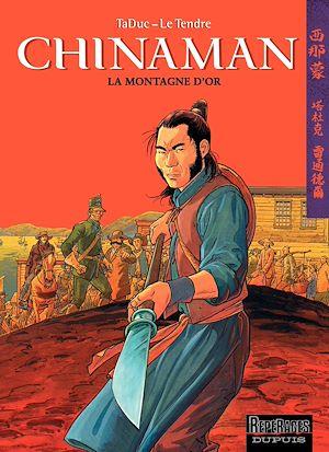 Téléchargez le livre :  Chinaman -  tome 1 - LA MONTAGNE D'OR