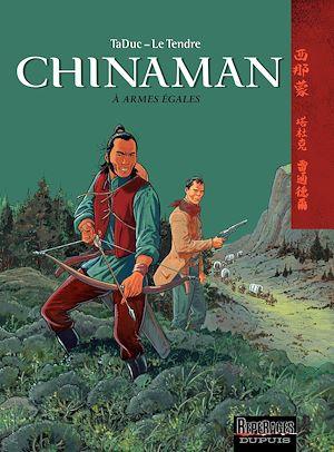 Téléchargez le livre :  Chinaman -  tome 2 - A ARMES EGALES