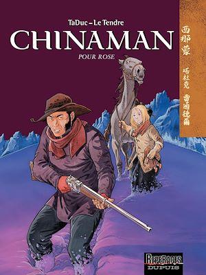 Téléchargez le livre :  Chinaman -  tome 3 - POUR ROSE