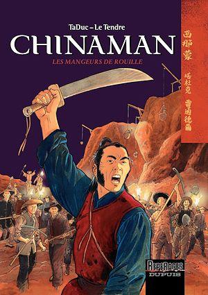 Téléchargez le livre :  Chinaman -  tome 4 - LES MANGEURS DE ROUILLE