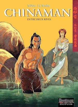 Téléchargez le livre :  Chinaman -  tome 5 - ENTRE DEUX RIVES