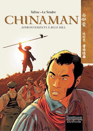 Téléchargez le livre :  Chinaman -  tome 7 - Affrontements à Blue Hill