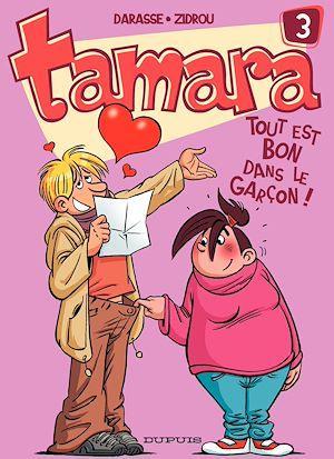 Téléchargez le livre :  Tamara - Tome 3 - Tout est bon dans le garçon !