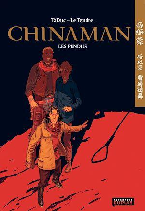 Téléchargez le livre :  Chinaman -  tome 8 - Les pendus