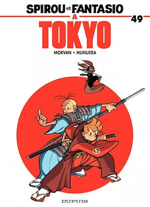 Téléchargez le livre :  Spirou et Fantasio - Tome 49 - Spirou et Fantasio à Tokyo