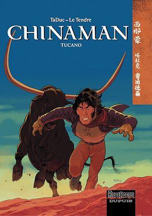 Téléchargez le livre :  Chinaman -  tome 9 - Tucano