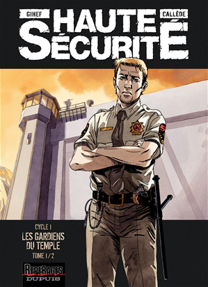 Téléchargez le livre :  Haute sécurité - Tome 1 - Les gardiens du temple - tome 1/2
