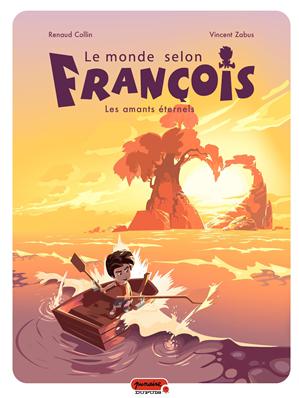 Téléchargez le livre :  Le monde selon François - Tome 2 - Les amants éternels