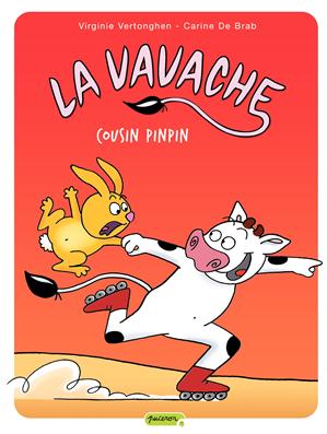 Téléchargez le livre :  La vavache Tome 3 - Cousin Pinpin