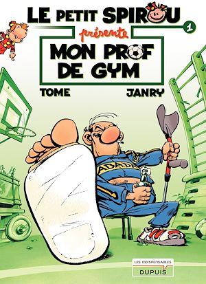 Téléchargez le livre :  Le Petit Spirou présente... - Tome 1 - Mon prof de gym