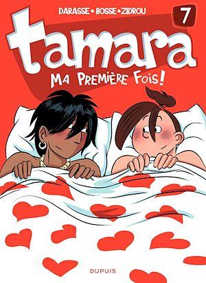 Téléchargez le livre :  Tamara - tome 7 - Ma première fois