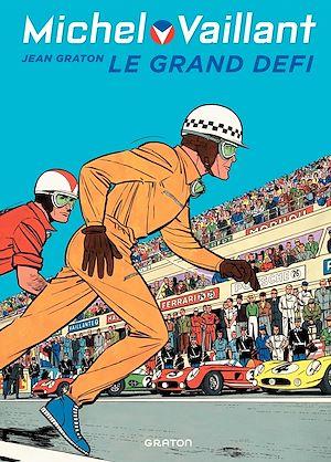 Téléchargez le livre :  Michel Vaillant - tome 01 - Le Grand défi