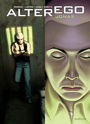 Téléchargez le livre :  Alter Ego - Saison 1 - Tome 4 - Alter Ego - Jonas