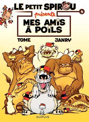 """Téléchargez le livre :  Le Petit Spirou présente... - Tome 4 - Petit Spirou présente : """"Mes amis à poil"""""""