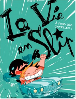Téléchargez le livre :  La vie en slip - Tome 3 - A fond les gamelles !