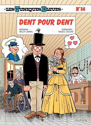 Téléchargez le livre :  Les Tuniques Bleues - tome 56 - Dent pour dent