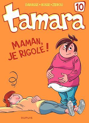 Téléchargez le livre :  Tamara - tome 10 - Maman, je rigole !