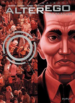 Téléchargez le livre :  Alter Ego - Saison 1 - Tome 7 - Alter Ego - Ultimatum