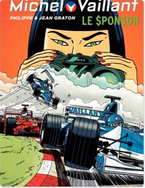 Téléchargez le livre :  Michel Vaillant - tome 62 - Le Sponsor