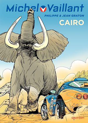 Téléchargez le livre :  Michel Vaillant - tome 63 - Cairo !
