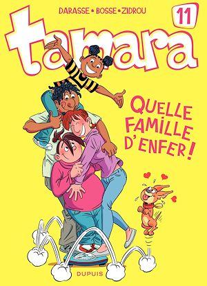 Téléchargez le livre :  Tamara - Tome 11 - Quelle famille d'enfer !