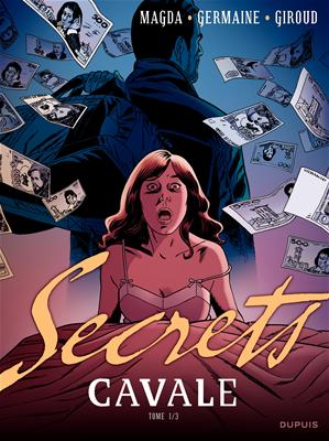 Téléchargez le livre :  Secrets, Cavale - Tome 1