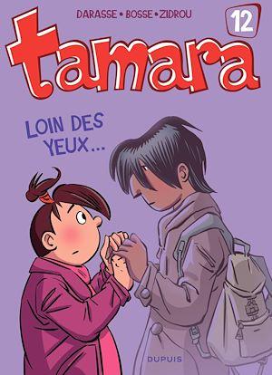 Téléchargez le livre :  Tamara - Tome 12 - Loin des yeux ...