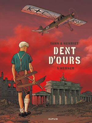 Téléchargez le livre :  Dent d'ours - Tome 3 - Werner