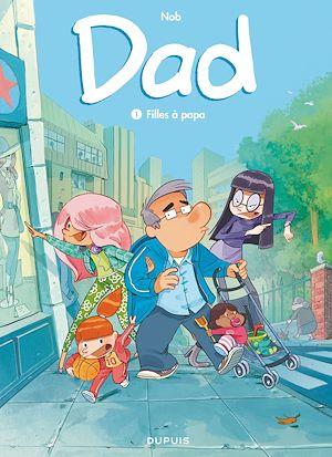 Téléchargez le livre :  Dad - Tome 1 - Filles à papa