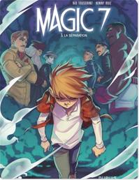 Télécharger le livre : Magic 7 - Tome 5 - La séparation